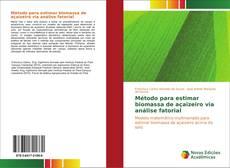 Bookcover of Método para estimar biomassa de açaizeiro via análise fatorial