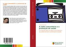 Capa do livro de A rádio comunitária e a promoção de saúde