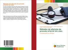 Buchcover von Métodos de aferição de pressão arterial em cães