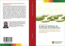 Bookcover of A EaD nas Políticas de Formação de Professores