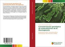 Bookcover of Caracterização genotípica de enterotoxinas de B. thuringiensis