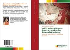 Ideias Educacionais de Docentes em Escolas Estaduais Paulistas kitap kapağı