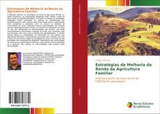 Bookcover of Estratégias de Melhoria da Renda da Agricultura Familiar