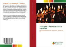 Tradição e Fé: memórias e histórias kitap kapağı