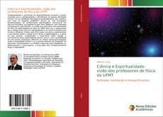 Capa do livro de Ciência e Espiritualidade: visão dos professores de física da UFMT