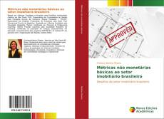 Portada del libro de Métricas não monetárias básicas ao setor imobiliário brasileiro