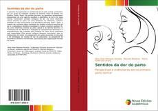 Bookcover of Sentidos da dor do parto