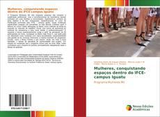 Buchcover von Mulheres, conquistando espaços dentro do IFCE-campus Iguatu