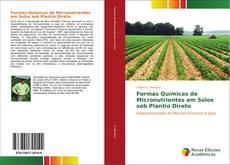 Buchcover von Formas Químicas de Micronutrientes em Solos sob Plantio Direto