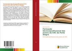 Capa do livro de Formação técnica/profissional dos jovens do CRC de Porto Alegre