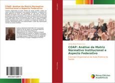 Bookcover of COAP: Análise da Matriz Normativo Institucional e Aspecto Federativo