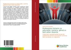 Buchcover von Professores homens na educação: carreira, gênero e bem-estar docente