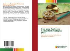 Bookcover of Guia para Avaliação Ambiental Estratégica (AAE)