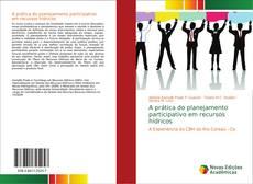 Borítókép a  A prática do planejamento participativo em recursos hídricos - hoz