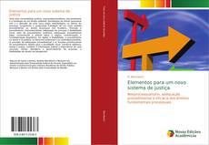 Capa do livro de Elementos para um novo sistema de justiça