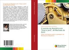 """Portada del libro de O sentido da República em """"Esaú e Jacó"""", de Machado de Assis"""