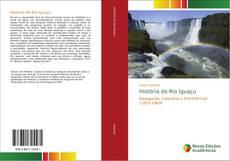 Capa do livro de História do Rio Iguaçu