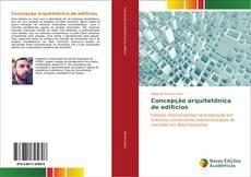 Bookcover of Concepção arquitetônica de edifícios