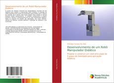 Desenvolvimento de um Robô Manipulador Didático kitap kapağı