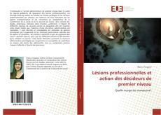 Buchcover von Lésions professionnelles et action des décideurs de premier niveau