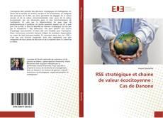 Buchcover von RSE stratégique et chaine de valeur écocitoyenne : Cas de Danone