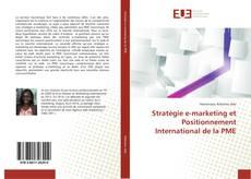 Bookcover of Stratégie e-marketing et Positionnement International de la PME