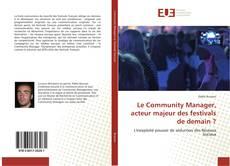 Copertina di Le Community Manager, acteur majeur des festivals de demain ?