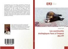 Portada del libro de Les continuités écologiques face à l'impact des ITT