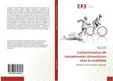 Bookcover of Consommation de compléments alimentaires chez le triathlète