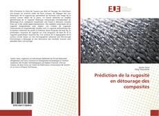 Bookcover of Prédiction de la rugosité en détourage des composites