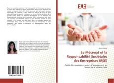Bookcover of Le Mécénat et la Responsabilité Sociétales des Entreprises (RSE)