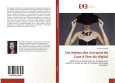Copertina di Les enjeux des marques de Luxe à l'ère du digital