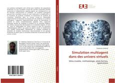 Couverture de Simulation multiagent dans des univers virtuels