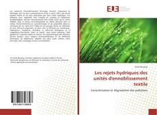 Couverture de Les rejets hydriques des unités d'ennoblissement textile