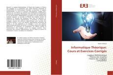 Capa do livro de Informatique Théorique: Cours et Exercices Corrigés