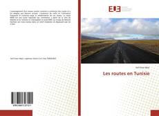 Bookcover of Les routes en Tunisie