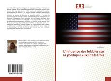 Portada del libro de L'influence des lobbies sur la politique aux Etats-Unis