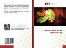 Bookcover of Ecologie et nouvelles technologies