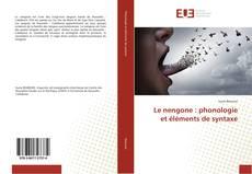 Couverture de Le nengone : phonologie et éléments de syntaxe