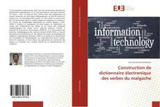 Bookcover of Construction de dictionnaire électronique des verbes du malgache