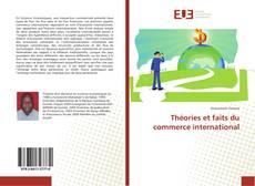 Bookcover of Théories et faits du commerce international