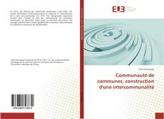 Buchcover von Communauté de communes, construction d'une intercommunalité