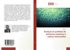 Portada del libro de Analyse et synthèse de processus spatiaux à valeurs tensorielles