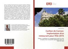Bookcover of Carlton de Cannes: implantation d'un restaurant pour l'Été 2015