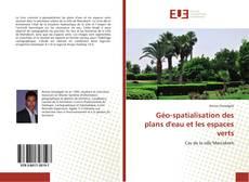 Géo-spatialisation des plans d'eau et les espaces verts kitap kapağı