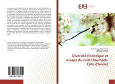 Bookcover of Diversité floristique et usages du miel (Toumodi-Côte d'Ivoire)