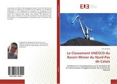 Capa do livro de Le Classement UNESCO du Bassin Minier du Nord-Pas de Calais