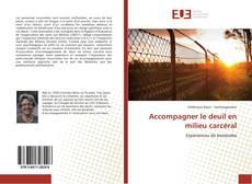 Bookcover of Accompagner le deuil en milieu carcéral