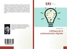 Portada del libro de L'éthique de la communication digitale