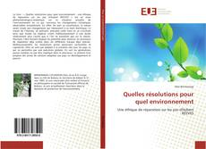 Bookcover of Quelles résolutions pour quel environnement
